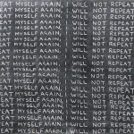 I_will_not_Repeat_Myself_Again