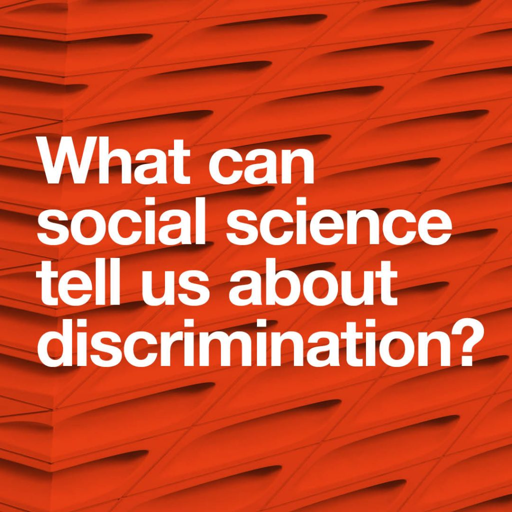 What can social science tell us about discrimination?