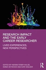 Research Impact and the Early Career Researcher: Lived Experiences cover