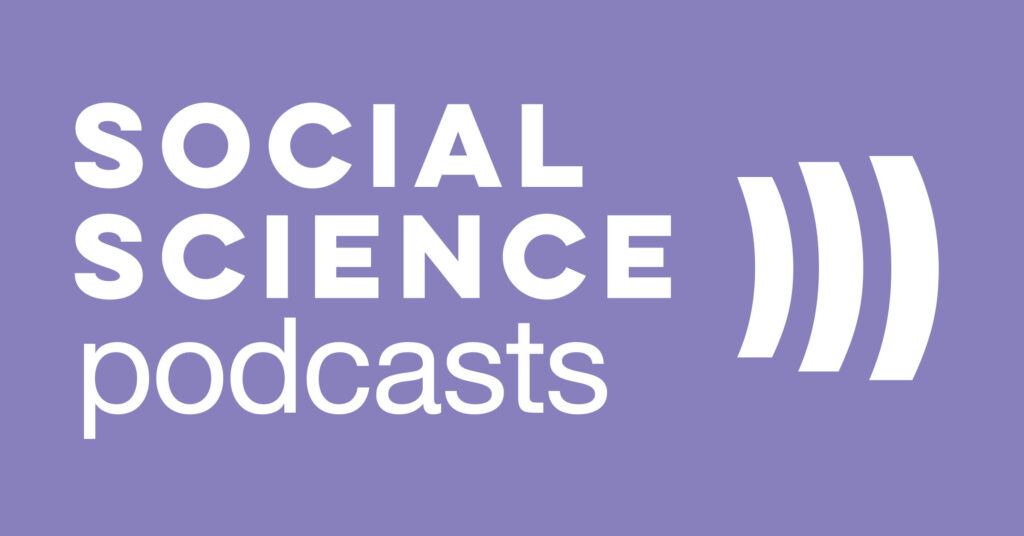 Social Science Podcasts